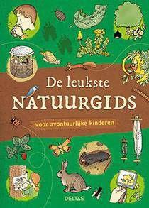De leukste natuurgids voor avontuurlijke kinderen Son Tyberg online kopen